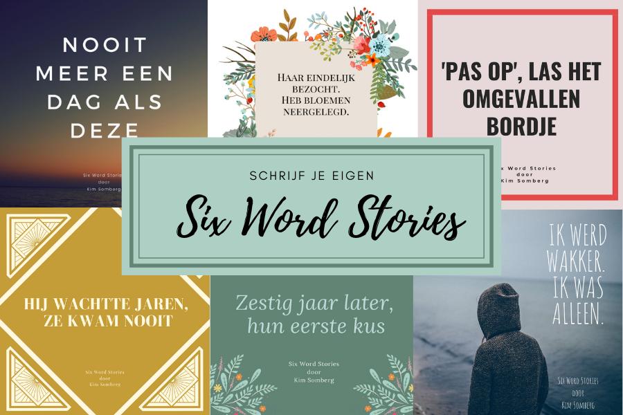 Schrijf je eigen Six Word Stories blog Kim Somberg: Tekst en Redactie
